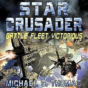 Star Crusader: Battle Fleet Victorious Audiobook