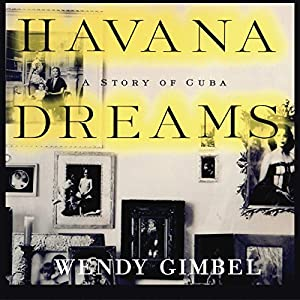 Havana Dreams Audiobook
