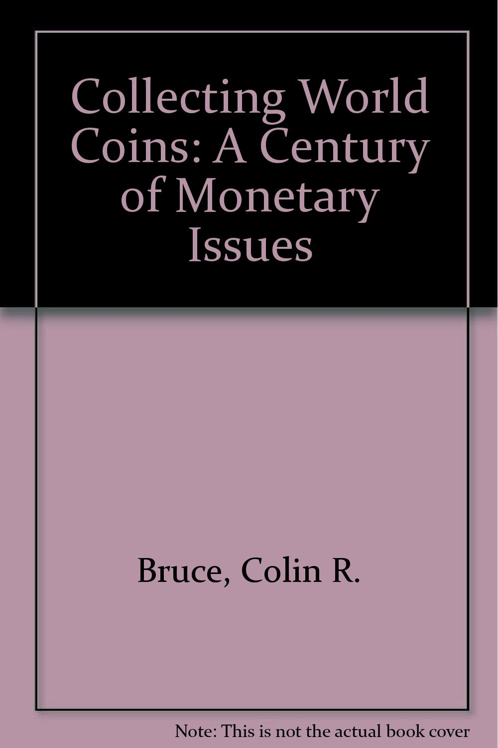 Collecting World Coins: A Century of Monetary Issues