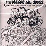 The Alegre All Stars (They Just Don't Makim Like Us Any More)