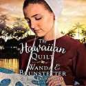 The Hawaiian Quilt Audiobook by Wanda E. Brunstetter, Jean Brunstetter Narrated by Renee Ertl