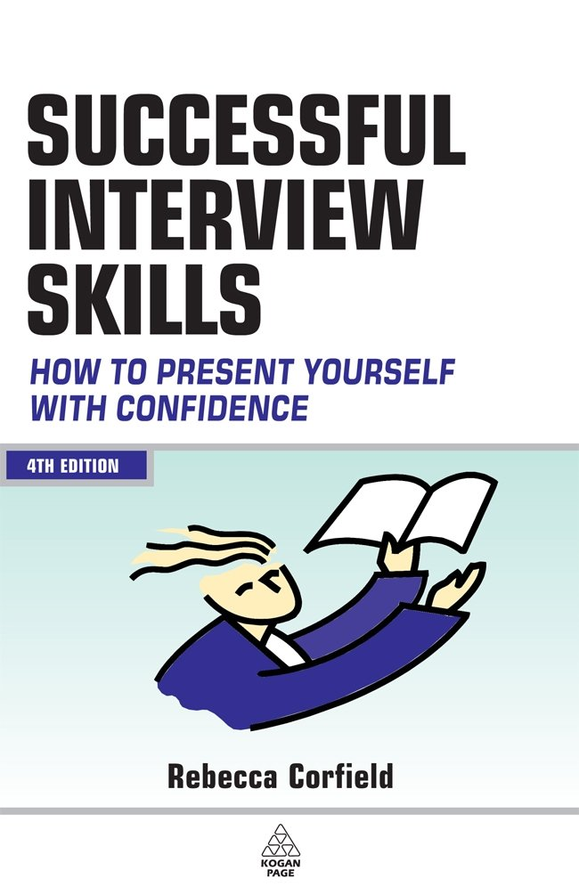 Successful Interview Skills   How To Prepare Answer Tough Questions And Get Your Ideal Job  How To Present Yourself With Confidence