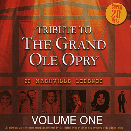 Tribute to the Grand Ole Opry ...