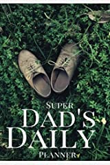 Dad's Daily Success Planner: Achieve Your Daily Goals, Targets and Successes Paperback