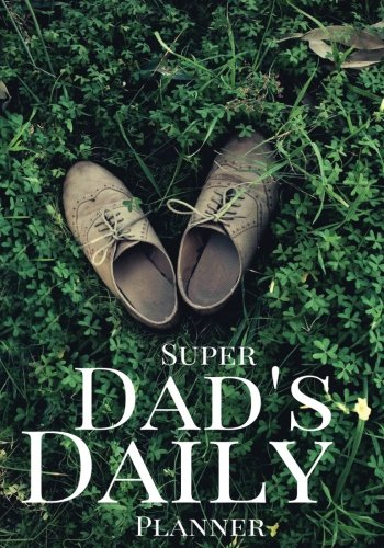 dad-s-daily-success-planner-achieve-your-daily-goals-targets-and-successes