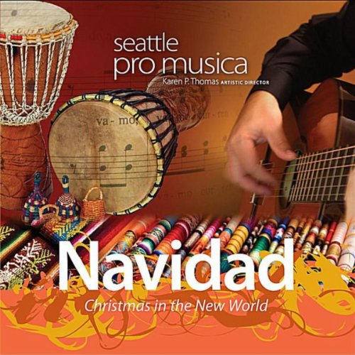Navidad: Christmas in the New World (Pro Seattle Musica Christmas)