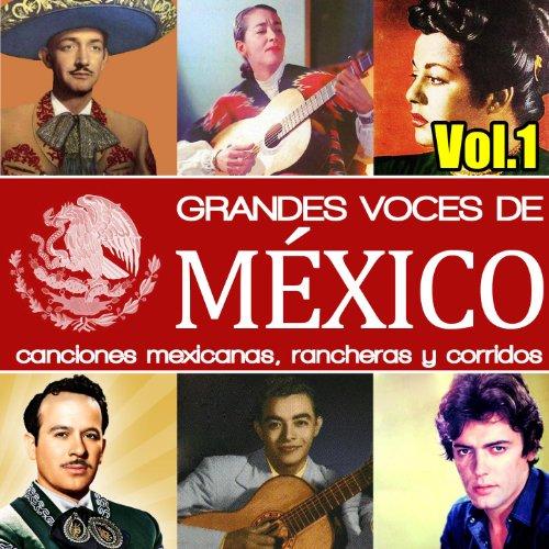 ... Grandes Voces de México. Canci.