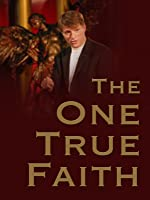 The One True Faith: The Rapture
