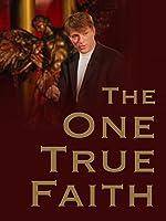 The One True Faith: The Rapture