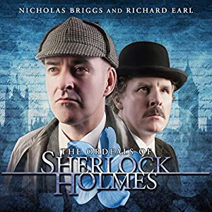Sherlock Holmes - The Ordeals of Sherlock Holmes Audiobook