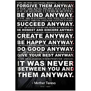 Amazon laminated mother teresa anyway quote poster 13 x 19in mother teresa anyway quote poster 18 inches by 12 inches premium 100lb thecheapjerseys Choice Image