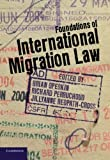 img - for Foundations of International Migration Law book / textbook / text book