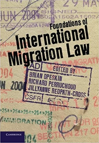 Foundations of international migration law brian opeskin richard foundations of international migration law fandeluxe Image collections