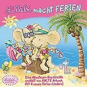 Lillebi macht Ferien | Nina Steinbeck