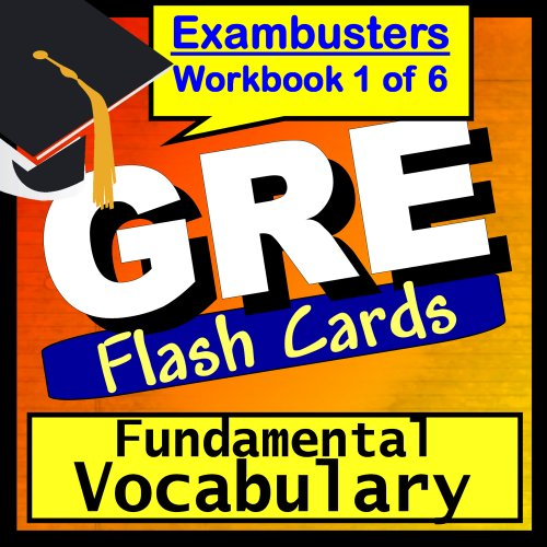 GRE Test Prep Essential Vocabulary Review Flashcards--GRE Study Guide Book 1 (Exambusters GRE Study Guide)