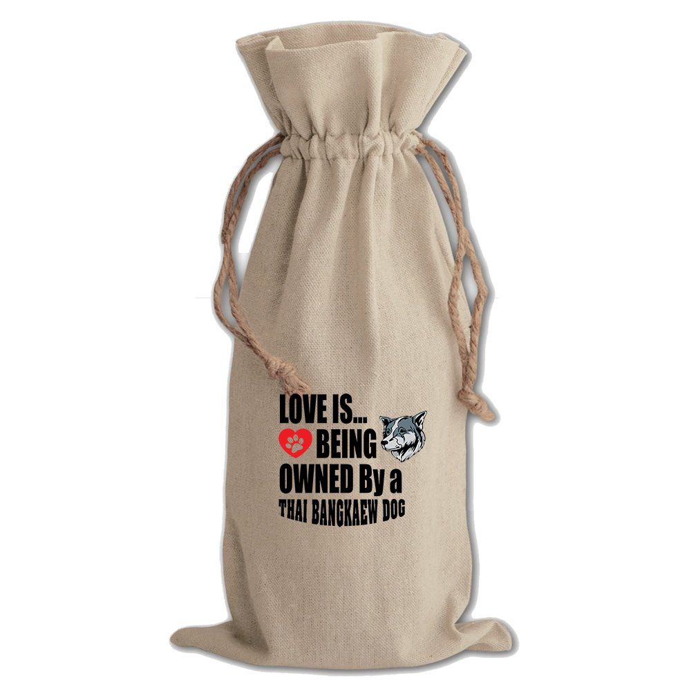 Canvas Wine Drawstring Bag Love Is Being Owned Thai Bangkaew Dogdog
