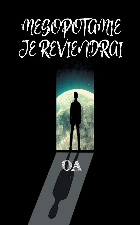 Download Mésopotamie Je Reviendrai (French Edition) ebook