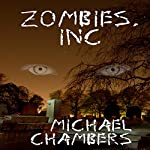 Zombies, Inc | Michael Chambers