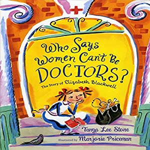 Who Says Women Can't Be Doctors? Audiobook