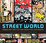 Street World, Roger Gastman and Anthony Smyrski, 0810994380