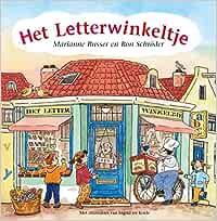 Het letterwinkeltje Het straatje van Marianne Busser en Ron ...