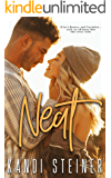 Neat: A Small Town Romance (Becker Brothers Book 2)