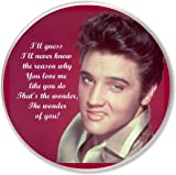 "Elvis Presley ""The Wonder of You"" unique Round Fridge Magnet. 75mm diameter."
