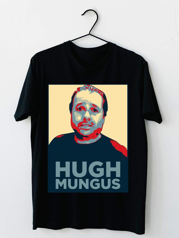 Hugh Mungus T Shirt For Unisex