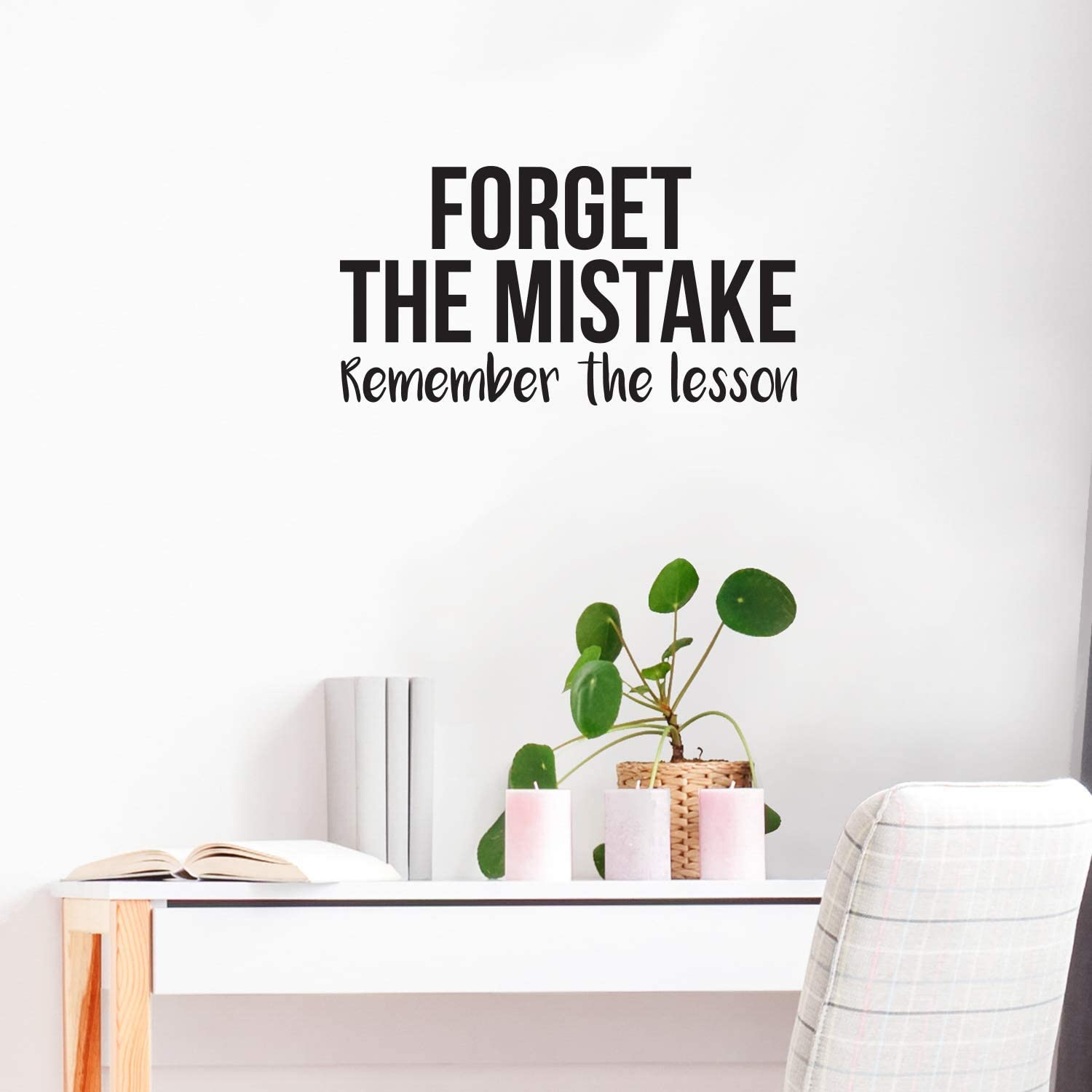 "Vinyl Wall Art Decal - Forget The Mistake Remember The Lesson - 16"" x 30"" - Modern Cute Optimistic Quote Sticker for Bedroom Closet Living Room Playroom Office Classroom School Coffee Shop Decor"