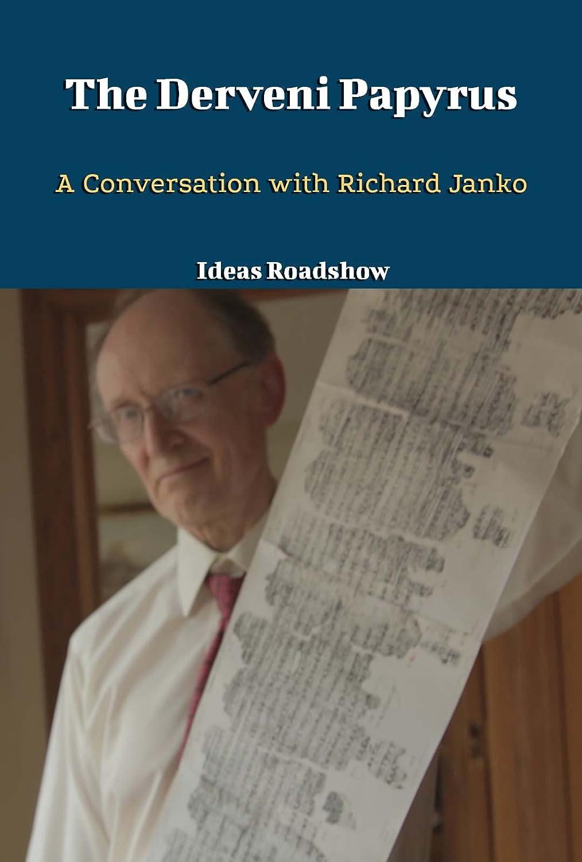 The Derveni Papyrus: A Conversation with Richard Janko (English ...