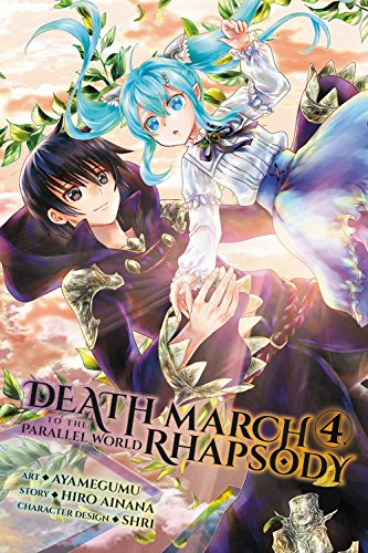 - Death March to the Parallel World Rhapsody, Vol. 4 (manga) (Death March to the Parallel World Rhapsody (manga))