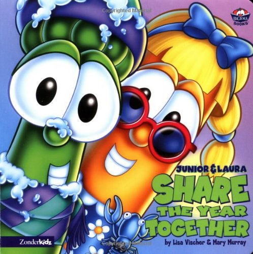 Junior and Laura Share the Year Together (Big Idea Books / VeggieTales)