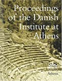 Proceedings of the Danish Institute at Athens, Signe Isager, Inge Nielsen, 8772887230
