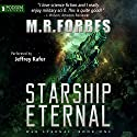 Starship Eternal: War Eternal, Book 1 Audiobook by M. R. Forbes Narrated by Jeffrey Kafer
