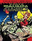 Image of The Return of the Zombies! (Chilling Archives of Horror Comics)