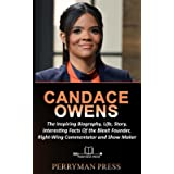 Candace Owens: The Inspiring Biography, Life, Story, Interesting Facts Of The Blexit Founder, Right-Wing Commentator And Show