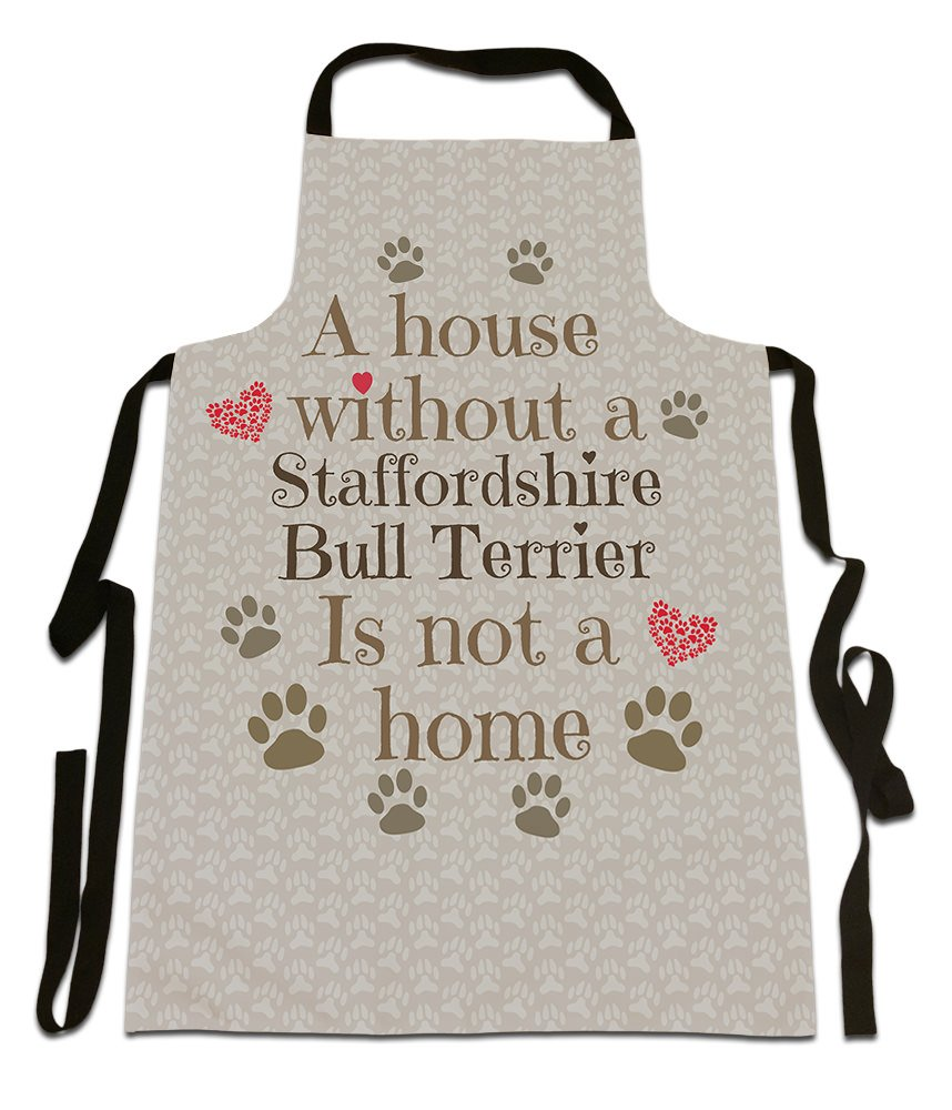 'A House Without A Staffordshire Bull Terrier, Is Not A Home',Dog Breed Design, Canvas Apron, Size 25in x 35in approximately Is Not A Home' Fresh Publishing Ltd