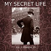 My Secret Life: Volume Two Chapter Fifteen | Dominic Crawford Collins