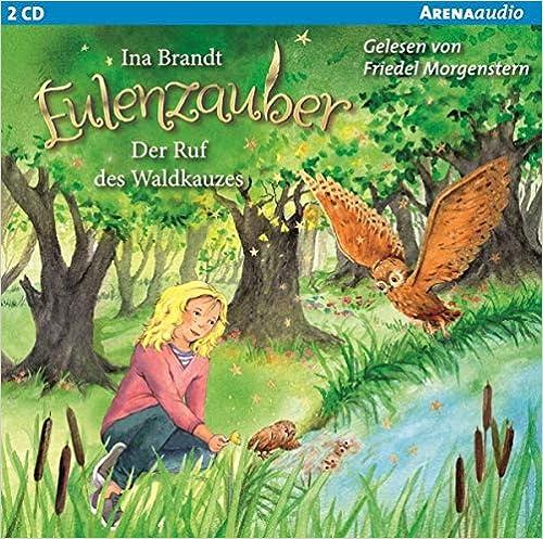 Eulenzauber (11). Der Ruf des Waldkauzes