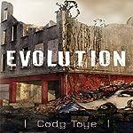 Evolution | Cody Toye