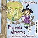 Schneeballschlacht und Wichtelstreiche (Petronella Apfelmus 3) | Sabine Städing