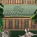 The Secret Garden Hörbuch von Frances Hodgson Burnett Gesprochen von: Anne Flosnik