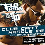 Flo Rida feat. David Guetta - Club can't handle me