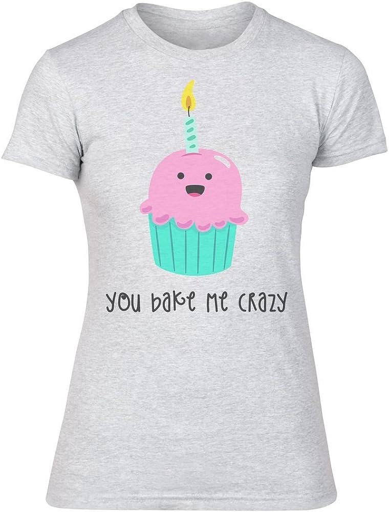 IDcommerce You Bake Me Crazy Cute Birthday Cupcake Design Womens T-Shirt
