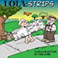 LOLA: Strips (Volume 1)