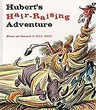 Hubert's Hair Raising Adventure (Sandpiper Books)