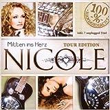 Mitten Ins Herz Tour Edition by Nicole (2008-10-18)