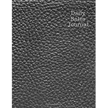 Daily Sales Journal: Grey Leather Expense Ledger, Stock Record Tracker, Daily Sales Log Book, Journal Notebook for Personal, Company and Business ... Book Size. (Office Supplies) (Volume 11)
