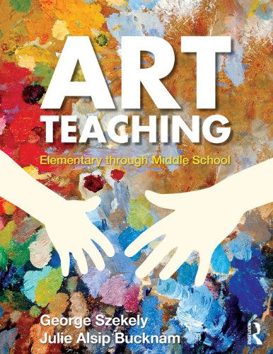 Download Art Teaching: Elementary through Middle School Pdf
