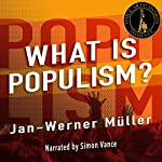 What Is Populism? | Jan-Werner Müller